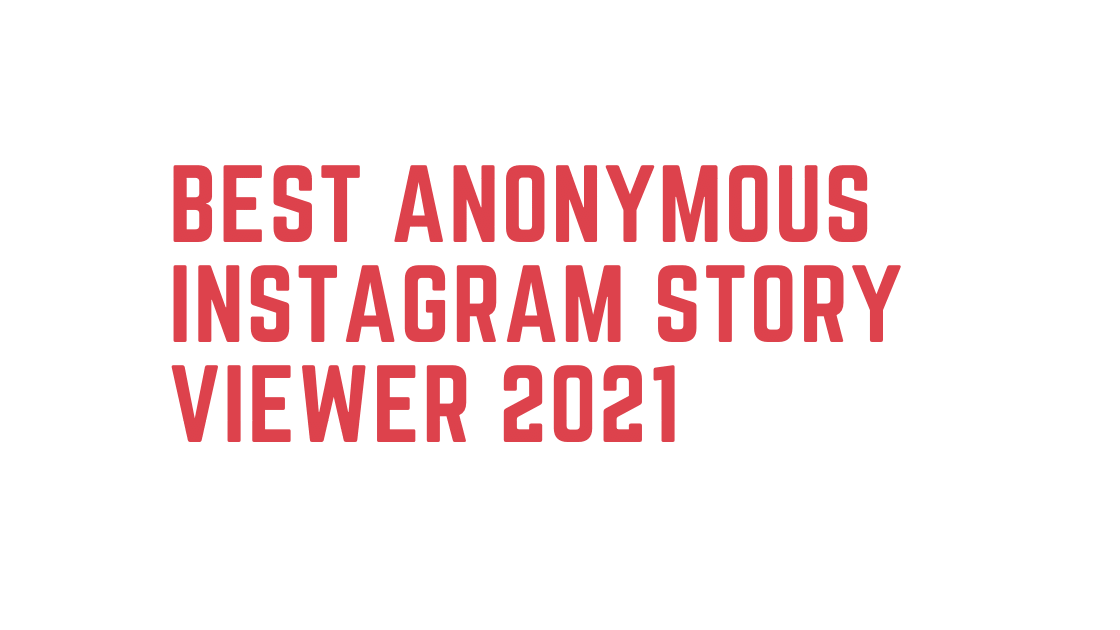 Best Anonymous Instagram Story Viewers